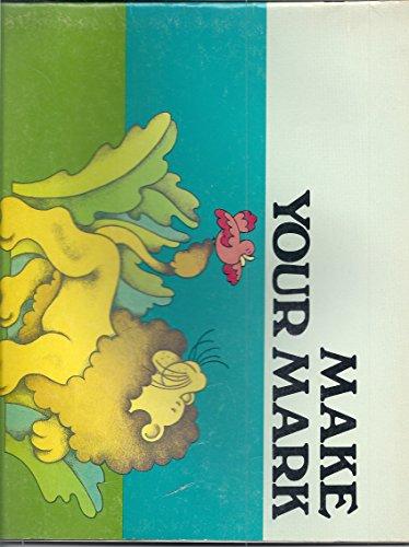 9780021282005: Make Your Mark (Macmillan readiness)
