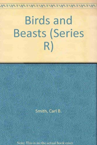 9780021289400: Birds and Beasts (Series R)