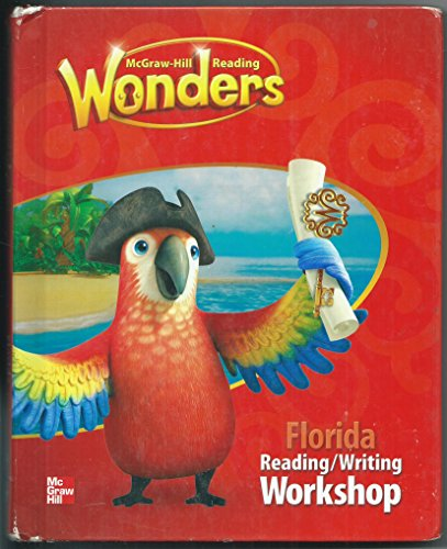 Wonders, Reading/Writing Workshop, Florida Edition, Student Textbook: August