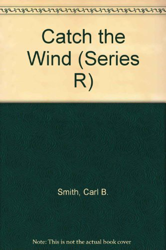 9780021291403: Catch the Wind (Series R)