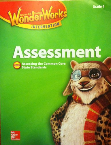 9780021297498: McGraw Hill WonderWorks Intervention, Assessment, Grade 4, Black Line Masters, Assessing the Common Core State Standards, CCSS