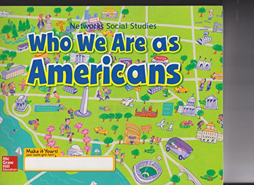 9780021301515: Who We Are As Americans (Networks Social Studies)