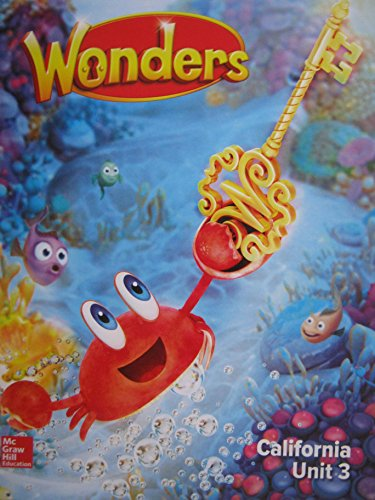 Wonders Grade K Unit 3 California Reading/Writing: Diane August, Donald