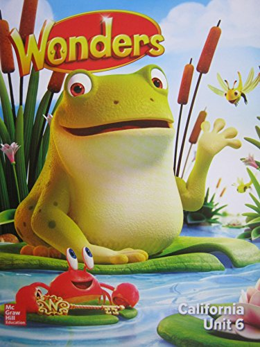 Wonders Grade K Unit 6 California Reading/Writing: Diane August, Donald