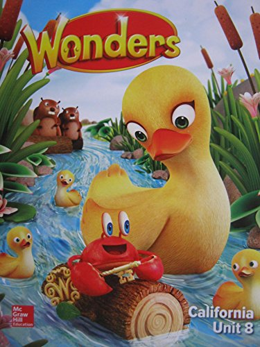 Wonders Grade K Unit 8 California Reading/Writing: Diane August, Donald
