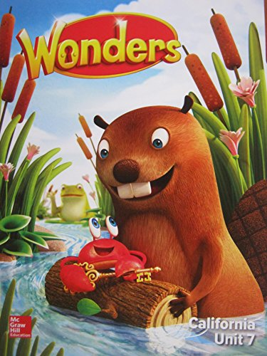 Wonders Grade K Unit 7 California Reading/Writing: Diane August, Donald