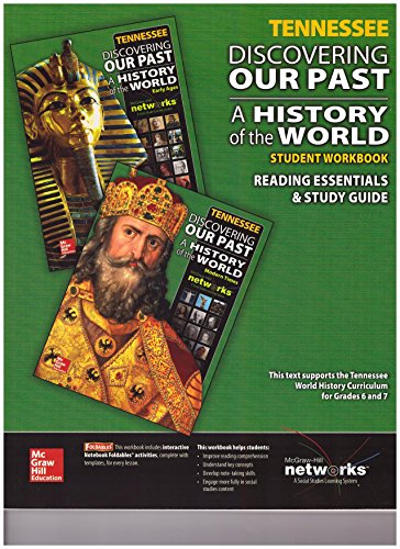 9780021340477: Discovering Our Past A History of the World Student Workbook Reading Essentials and Study Guide TENNESSEE by Staff (2015-05-03)