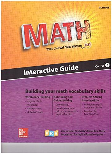 9780021356799: Math Course 3 Common Core Edition Interactive Guide