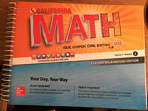 9780021356843: California Math - Your Common Core Edition CCSS Course 1 Volume 2 Teacher Walkaround Edition