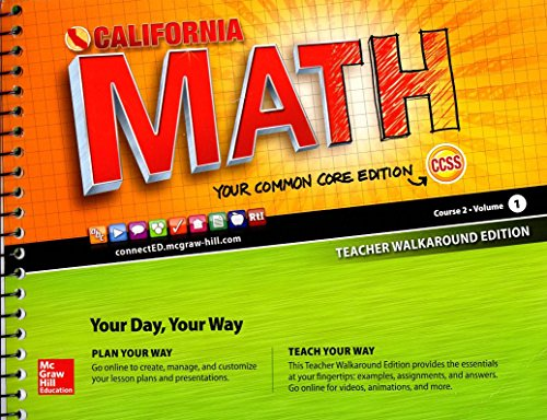 9780021356850: California Math - Your Common Core Edition Course 2 Vol. 1 Teacher Walkaround Edition