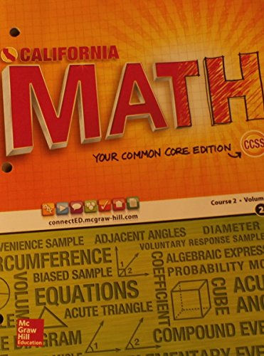 9780021359165: CALIFORNIA MATH Your Common Core Edition Course 2/Volume 2