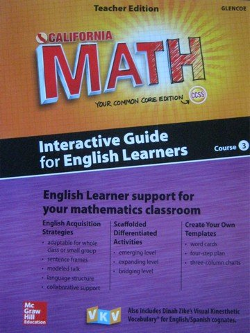 9780021359349: Califoria Math Your Common Core Edition Course 3 (Interactive Guide for English Learners)