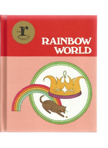 9780021366804: Rainbow world (Macmillan reading. Series r)
