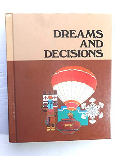 9780021367702: Dreams and Decisions (Series R)