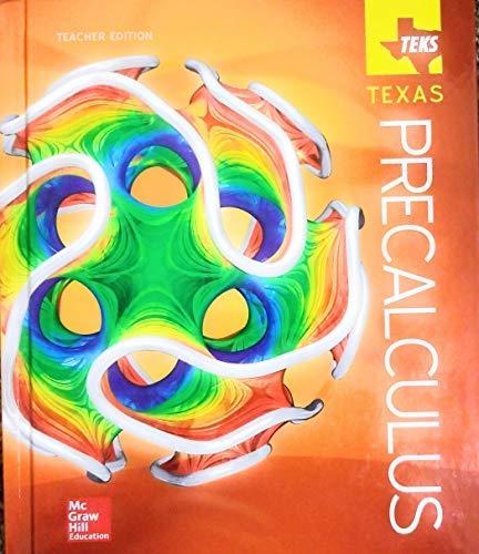 Teks Texas Precalculus Teacher Edition: McGraw Hill