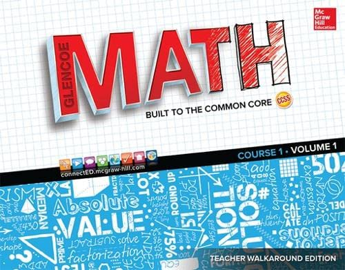 9780021381081: Glencoe Math, Course 1, Teacher Walkaround Edition, Volume 1 (Mathematical Application and Connect Course)