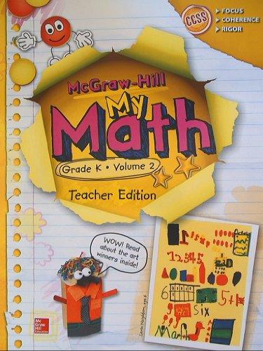 9780021383672: McGraw-Hill My Math, Grade K Volume 2, Teacher Edition, CCSS Common Core
