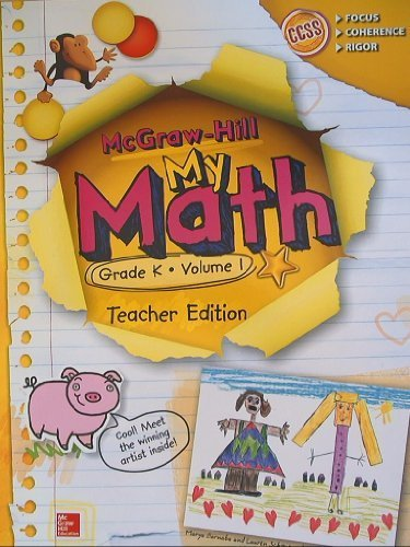 McGraw-Hill My Math, Grade 1 Volume 1, Teacher Edition, CCSS Common Core: McGraw-Hill