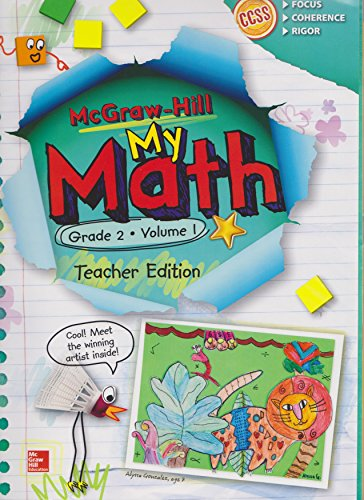 McGraw-Hill My Math, Grade 2 Volume 1, Teacher Edition, CCSS Common Core