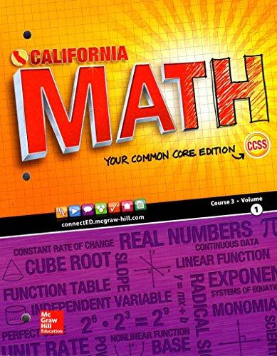 9780021387137: California Math Your Common Core Edition Course 3 Volume1