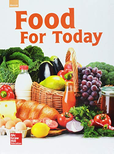 9780021399949: Glencoe Food for Today, Student Edition