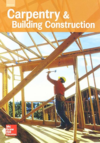 9780021402441: Carpentry & Building Construction, Student Edition, 2016