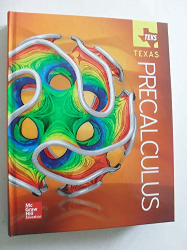 Teks Texas Precalculus Student Edition: McGraw Hill Education