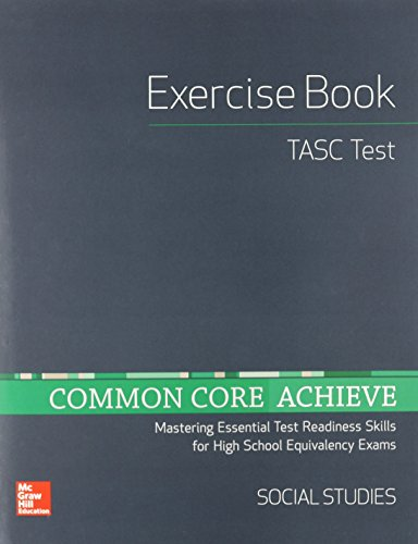 9780021405855: Common Core Achieve, TASC Exercise Book Social Studies (BASICS & ACHIEVE)