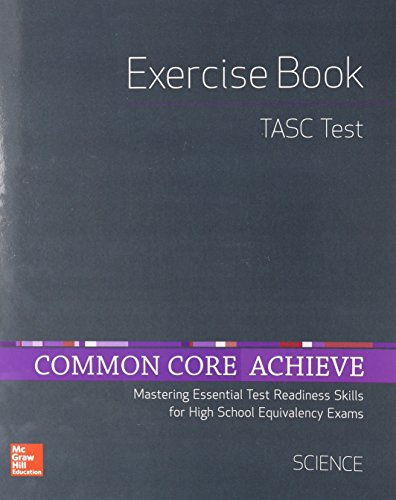 9780021405886: Common Core Achieve, TASC Exercise Book Science (BASICS & ACHIEVE)