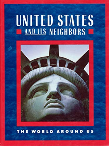 9780021440504: United States and its neighbors