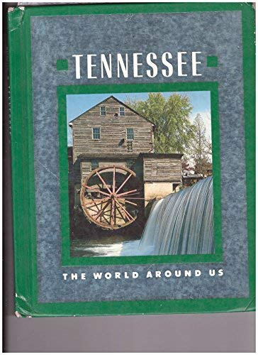 9780021440801: Tennessee (World Around Us)