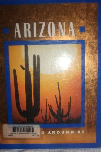 9780021441006: Arizona (World Around Us)