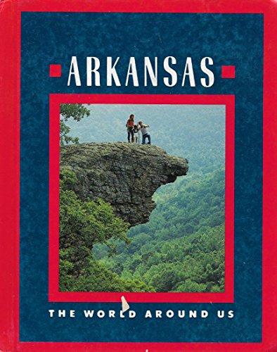 9780021441044: Arkansas (World Around Us)