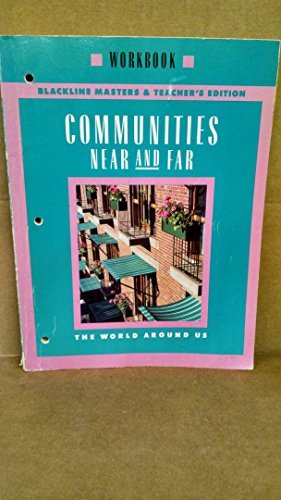 9780021452101: Communities Near And Far Workbook Blackline Masters & Teacher's Edition, Grade 3 Social Studies (The World Around Us)