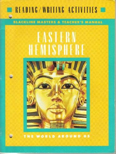 Eastern Hemisphere-The World Around Us, Grade 6: Teacher's Blackline Masters And Workbook ...