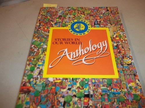 9780021458936: Stories In Our World Anthology