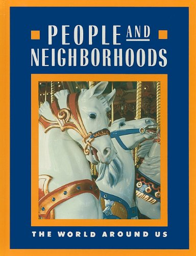 9780021459018: People and Neighborhoods (The World Around Us)