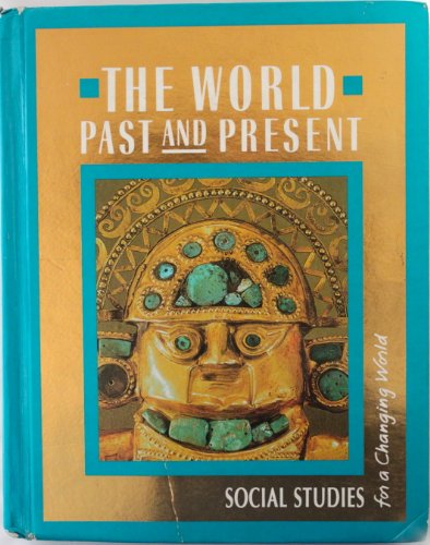 9780021460106: The World Around Us the World Past and Present