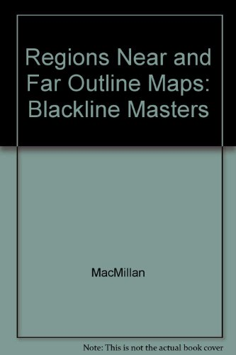9780021460656: Regions Near and Far Outline Maps: Blackline Masters