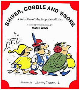 9780021462216: Shiver, Gobble and Snore (A Book About Why People Need Laws) (A Concept Storybook)