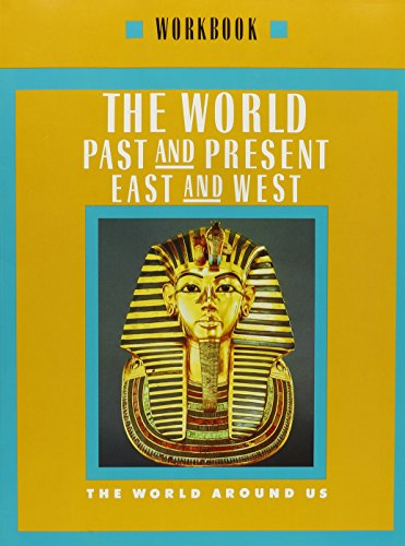 9780021464791: World Past and Present/East and West: Grade 6