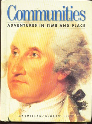 9780021465583: Communities: Adventures in Time and Place