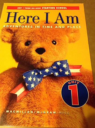 9780021465859: Here I am: adventures in time and place. Unit 1 Big Book, Starting School