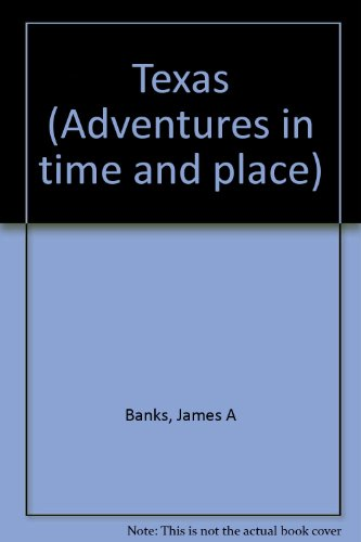 9780021465927: Texas (Adventures in time and place)