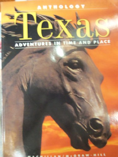 9780021465958: Anthology: Texas Adventures in Time and Place
