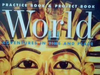 World: Adventures in Time and Place Practice: Macmillan/McGraw-Hill
