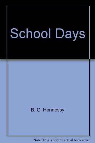 School Days (0021466173) by B. G. Hennessy