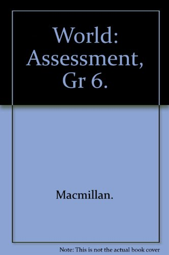 9780021466290: World, Adventures in Time and Place, Assessment Book
