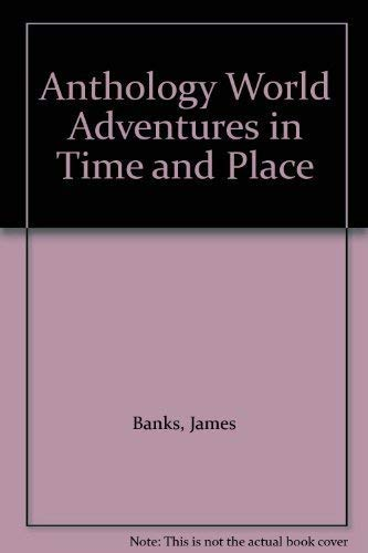 Anthology World Adventures in Time and Place: Banks, James