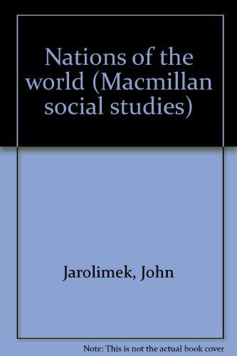 9780021467501: Nations of the world (Macmillan social studies)
